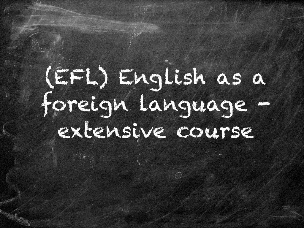 EFL English as a Foreign Language – Extensive Course